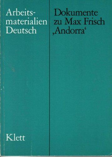 Dokumente zu Max Frisch 'Andorra' (Arbeitsmaterialien Deutsch)