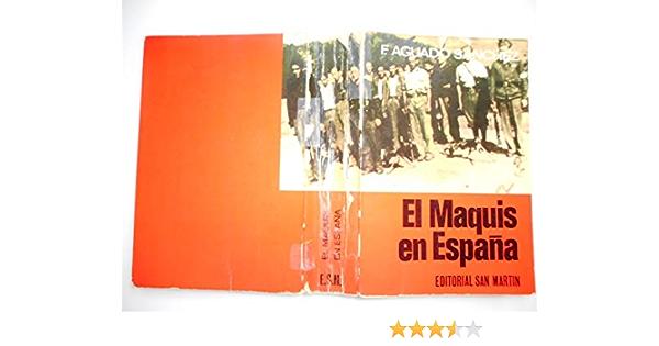 El maquis en España: Su historia: Amazon.es: Aguado Sánchez, Francisco: Libros en idiomas extranjeros