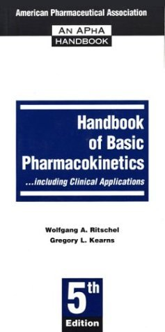 Handbook of Basic Pharmacokineticsincluding Clinical Applications by W. A. Ritschel (1999-01-03)