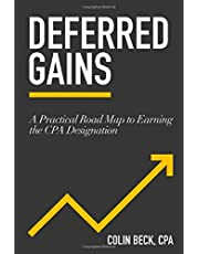 Deferred Gains: A Practical Road Map to Earning the CPA Designation