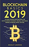 img - for Blockchain Basics 2019: The New Updated Investing Bible for Cryptocurrency Economy, Trading, Investment, Mining (Ethereum, Ripple, Bitcoin) book / textbook / text book