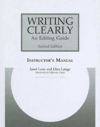 Writing Clearly Instructor's Manual: An Editing Guide