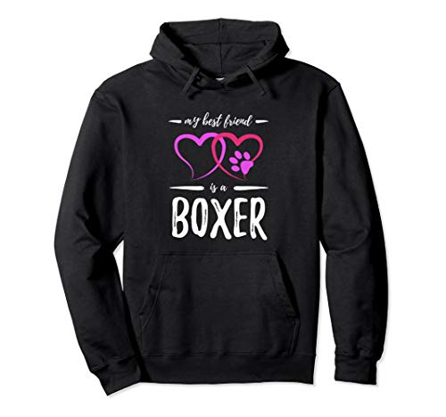 Best Friend Boxer - Best Friend Boxer Hoodie Funny Dog Mom Gift Idea