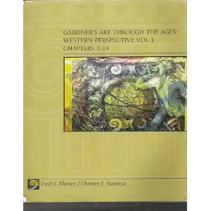 Gardner's Art Through the Ages: Western Perspective, Vol 1: Chapters 1 - 14