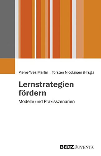 Lernstrategien fördern: Modelle und Praxisszenarien