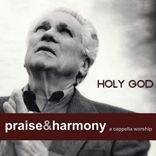 Acapella Worship Songs