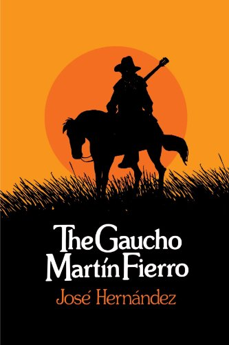 The Gaucho Martin Fierro (UNESCO Collection of Representative Works: Latin American) by Brand: State University of New York Press