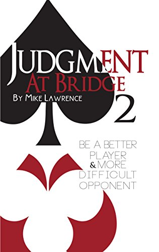 Judgment at Bridge 2: Be a Better Player and More Difficult - Baron 2