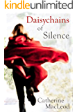 Daisychains of Silence