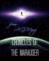 Chronicles of the Marauder: Marauder Rising (Marauder Cronicles Book 1)