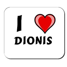 Custom Mouse Pad with first name/surname/nickname I Love Dionis