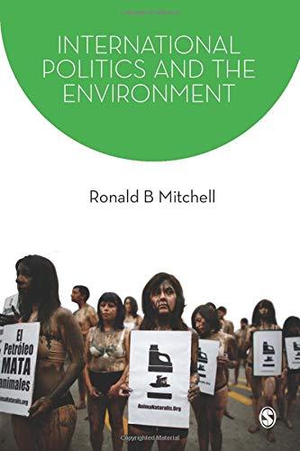 International Politics and the Environment (Sage Series...