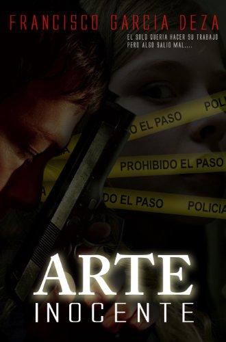 Descargar Libro Arte Inocente Francisco Garcia Deza
