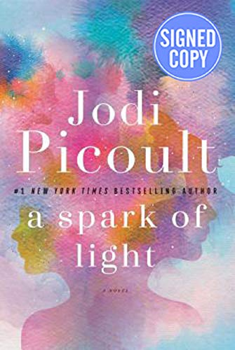 A Spark of Light - Signed / Autographed Copy