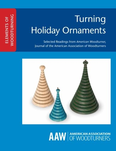 Ornament Elements (Turning Holiday Ornaments (ELEMENTS OF WOODTURNING))