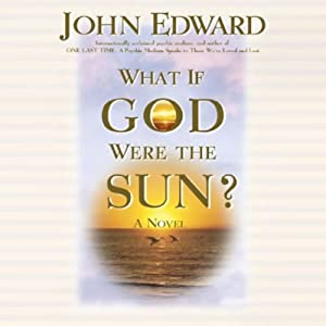 What If God Were the Sun? Audiobook