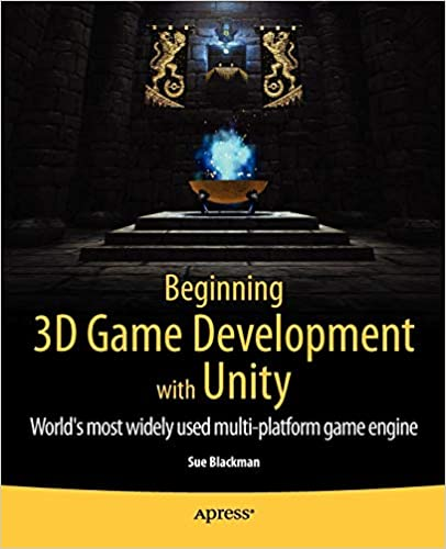 Amazon com: Beginning 3D Game Development with Unity: All-in-one