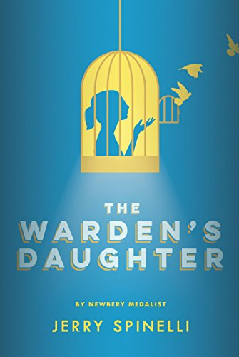 The Warden's Daughter by [Spinelli, Jerry]