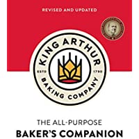 The King Arthur Baking Company's All-Purpose Baker's Companion (Revised and Updated)