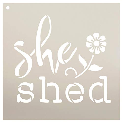 She Shed with Flower Stencil by StudioR12   Reusable Mylar Template   Use to Paint Wood Signs - Pallets - Pillows - Apron - DIY Gardening Decor - Select Size (9