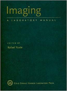Imaging: A Laboratory Manual (Imagining Series)