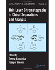 Thin Layer Chromatography in Chiral Separations and Analysis