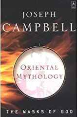 Oriental Mythology (The Masks of God) Paperback
