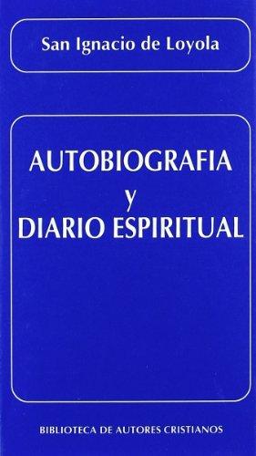 Descargar Libro Autobiografía Y Diario Espiritual De San Ignacio San Ignacio De Loyola