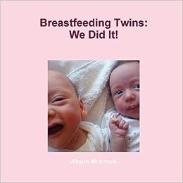 Breastfeeding Twins: We Did It!