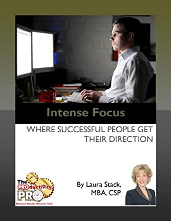 Amazon.com: Intense Focus - Where Successful People Get ...