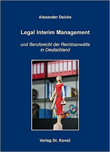 Book Legal Interim Management. und Berufsrecht der Rechtsanwälte in Deutschland