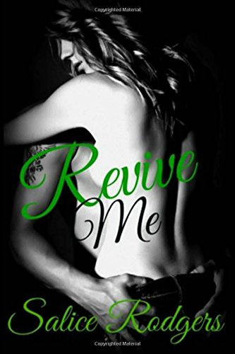 Revive Me (Say Something) (Volume 3)