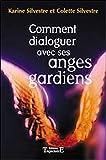 Comment dialoguer avec ses anges gardiens
