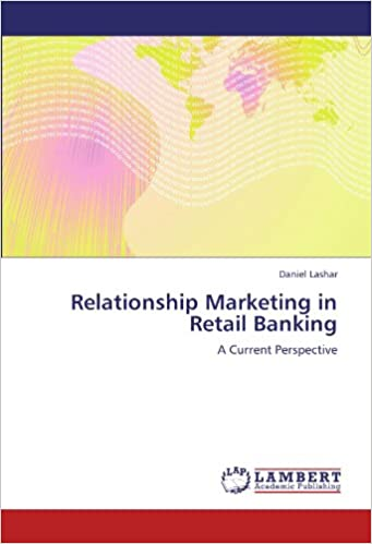 Book Relationship Marketing in Retail Banking: A Current Perspective