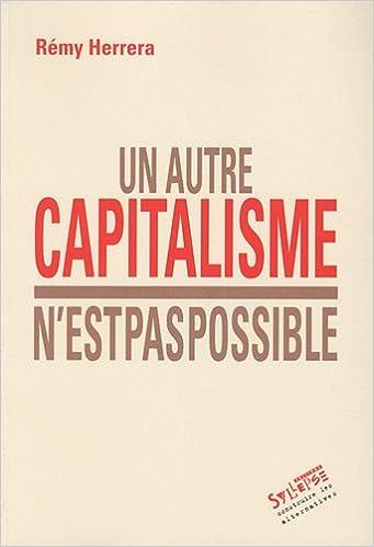 Un autre capitalisme n'est pas possible pdf