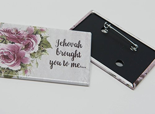 Witness Pins (1 Lapel Pin - Jehovah brought you to me... - Buttons - Best Friend Gifts, True Friends Gifts,)