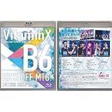 VitaminX B6キックオフMTG! Special Event Blu-ray