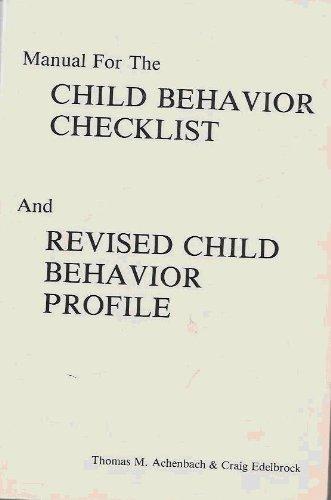 Manual for the Child: Behavior Checklist and Revised Child Behavior Profile
