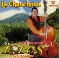 LA CHANCHONA DE LOS HERMANOS LOBOS