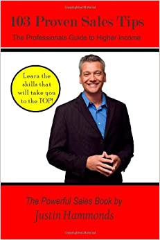 Book 103 Proven Sales Tips: The Professionals Guide to Higher Income