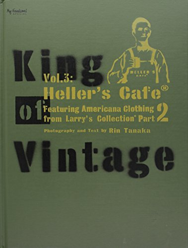 King of Vintage Vol. 3: Heller's Cafe Featuring Americana Clothing From Larry's Collection Part (Tanaka Part)
