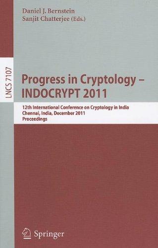 Progress in Cryptology - INDOCRYPT 2011 by Daniel J. Bernstein , Sanjit Chatterjee, Publisher : Springer