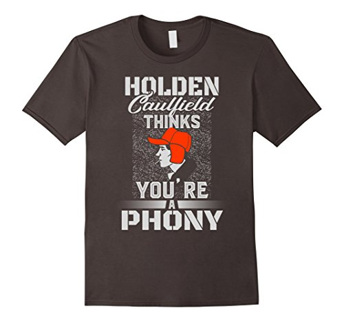 mens-holden-caulfield-thinks-youre-a-phony-shirt-funny-shirts-medium-asphalt