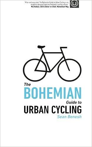 The Bohemian Guide to Urban Cycling: Sean Benesh ...
