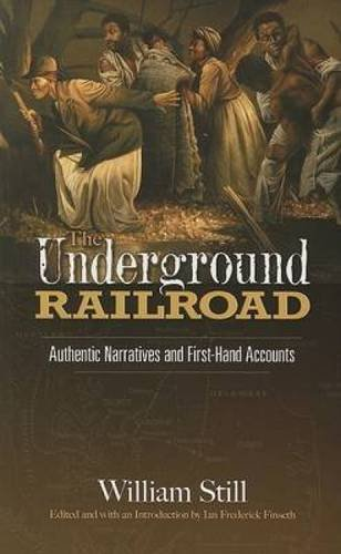 Search : The Underground Railroad: Authentic Narratives and First-Hand Accounts (African American)