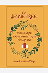 The Jesse Tree - 28 Colouring Pages With Stories For Advent (Volume 2) Paperback