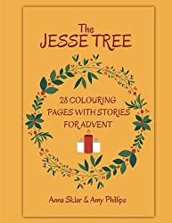 The Jesse Tree - 28 Colouring Pages With Stories For Advent (Volume 2)