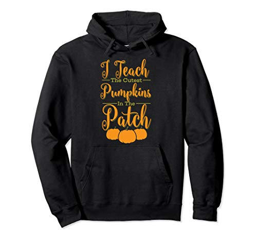 - Cool Halloween I Teach The Cutest Pumpkins In The Patch Gift