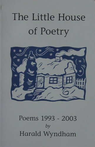 Download The Little House of Poetry -- Poems 1993-2003 pdf epub
