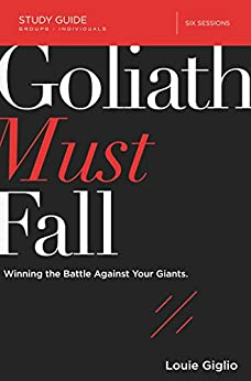 Download for free Goliath Must Fall Study Guide: Winning the Battle Against Your Giants